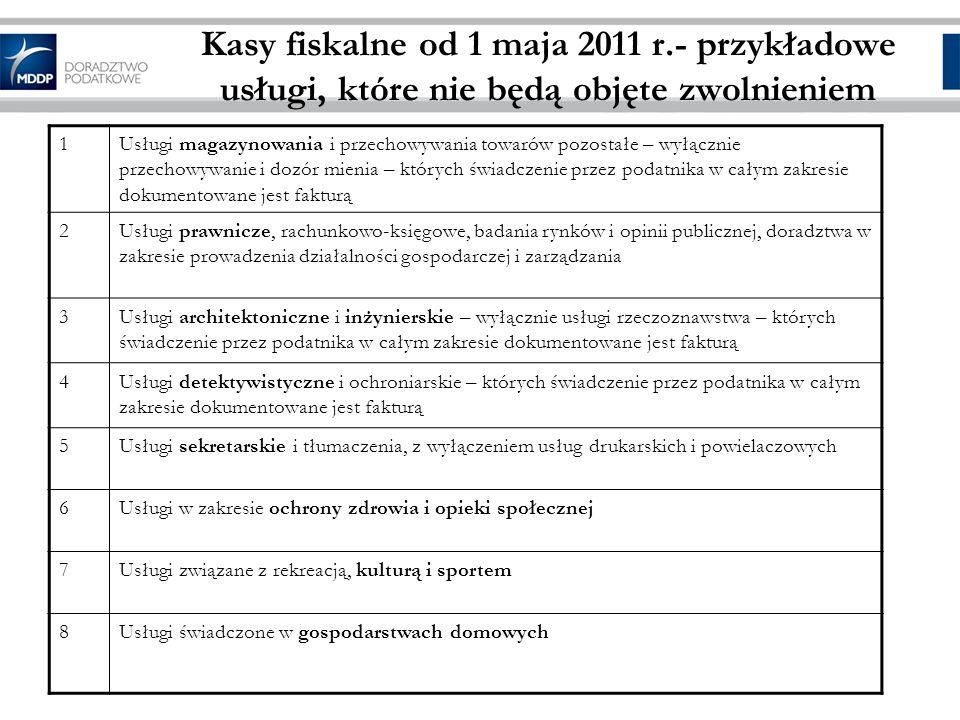 Kasy fiskalne od 1 maja 2011 r.- przykładowe usługi, które nie będą objęte zwolnieniem