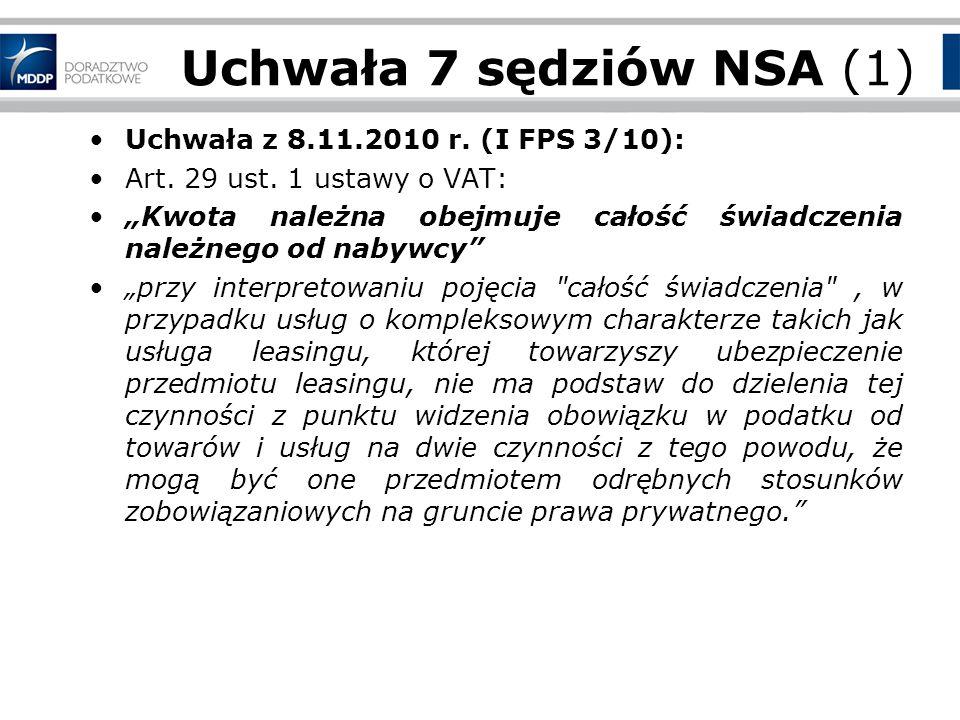 Uchwała 7 sędziów NSA (1) Uchwała z 8.11.2010 r. (I FPS 3/10):