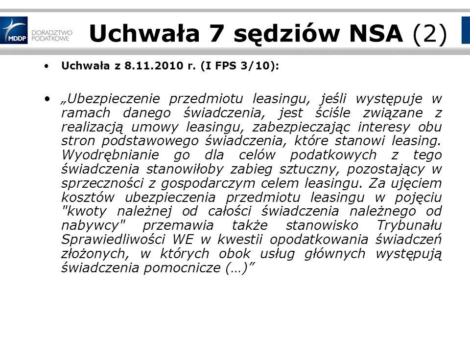 Uchwała 7 sędziów NSA (2) Uchwała z 8.11.2010 r. (I FPS 3/10):