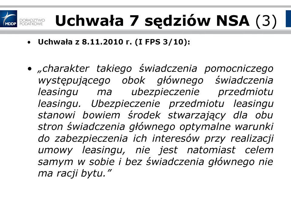 Uchwała 7 sędziów NSA (3) Uchwała z 8.11.2010 r. (I FPS 3/10):