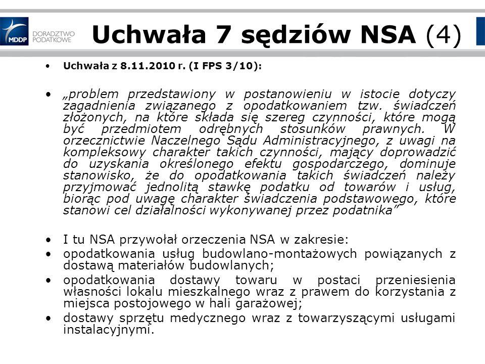 Uchwała 7 sędziów NSA (4) Uchwała z 8.11.2010 r. (I FPS 3/10):