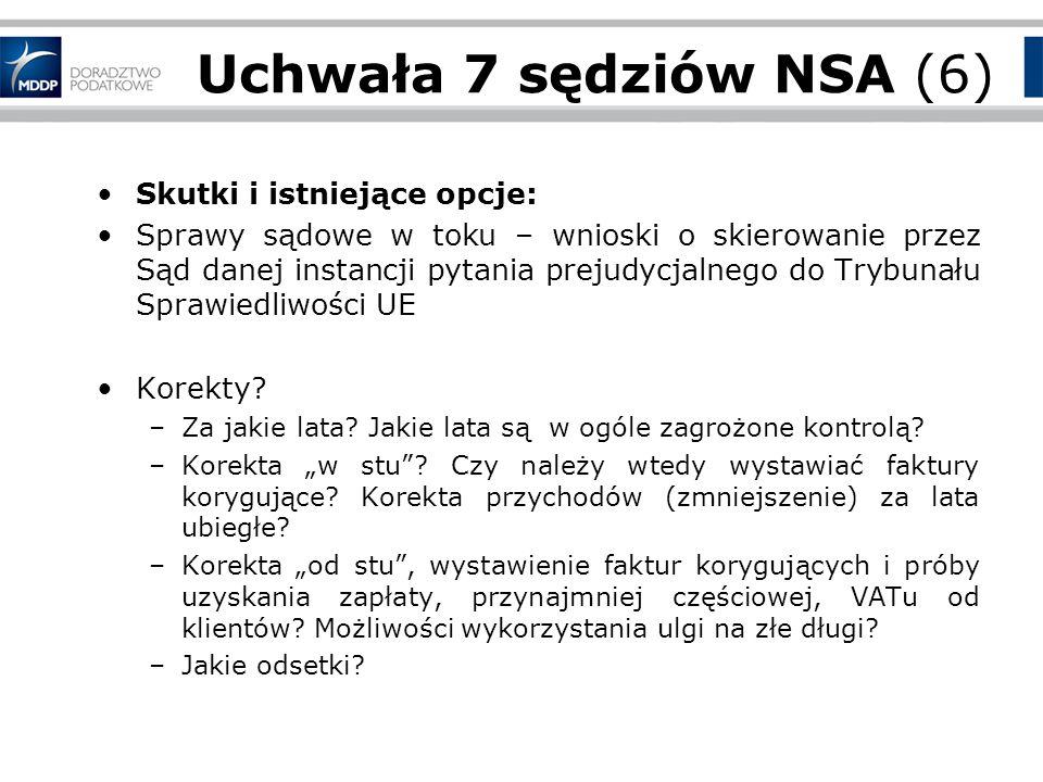 Uchwała 7 sędziów NSA (6) Skutki i istniejące opcje:
