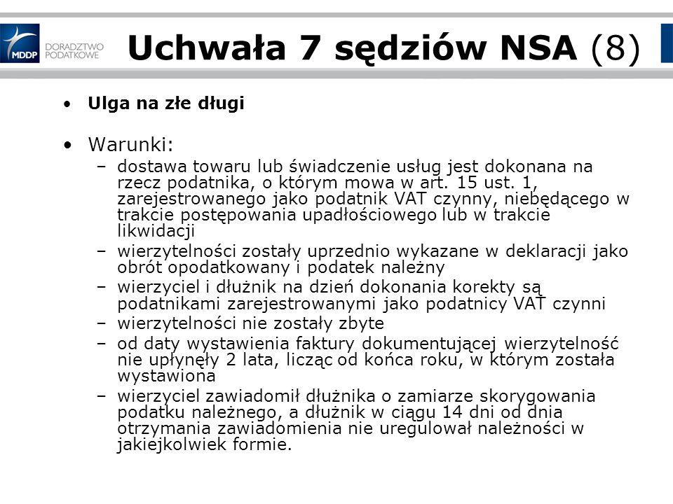 Uchwała 7 sędziów NSA (8) Warunki: Ulga na złe długi
