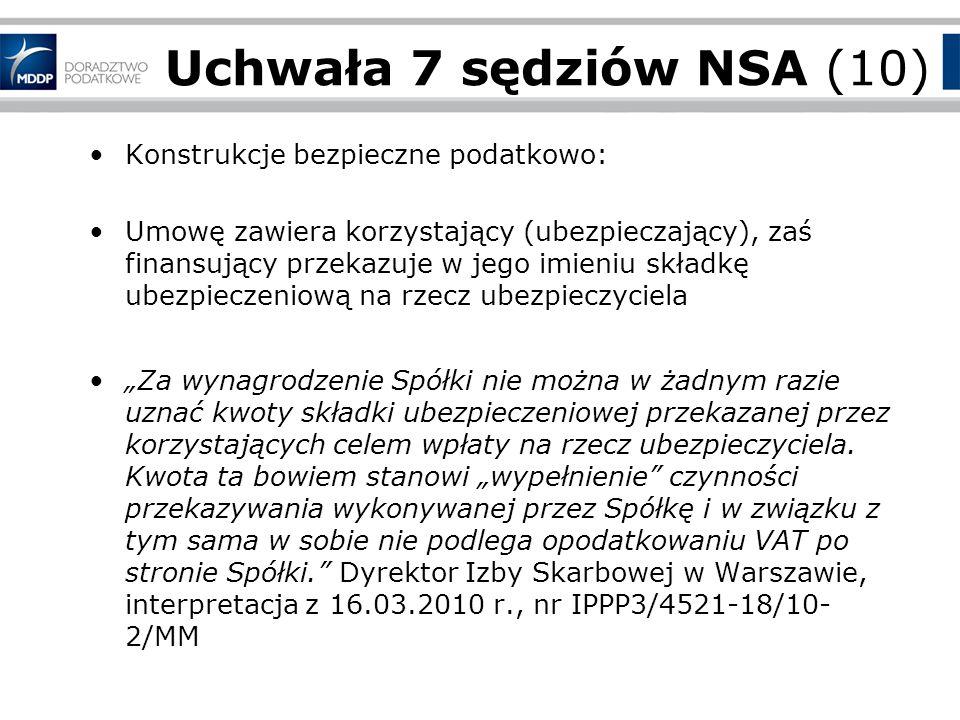 Uchwała 7 sędziów NSA (10) Konstrukcje bezpieczne podatkowo: