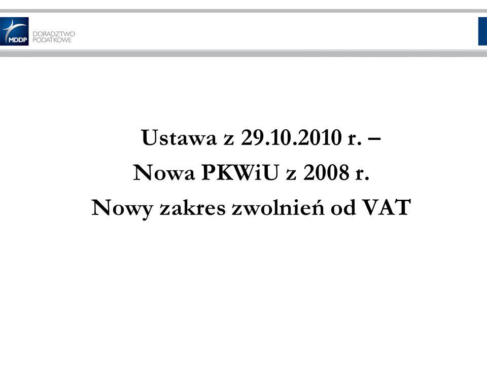 Nowy zakres zwolnień od VAT