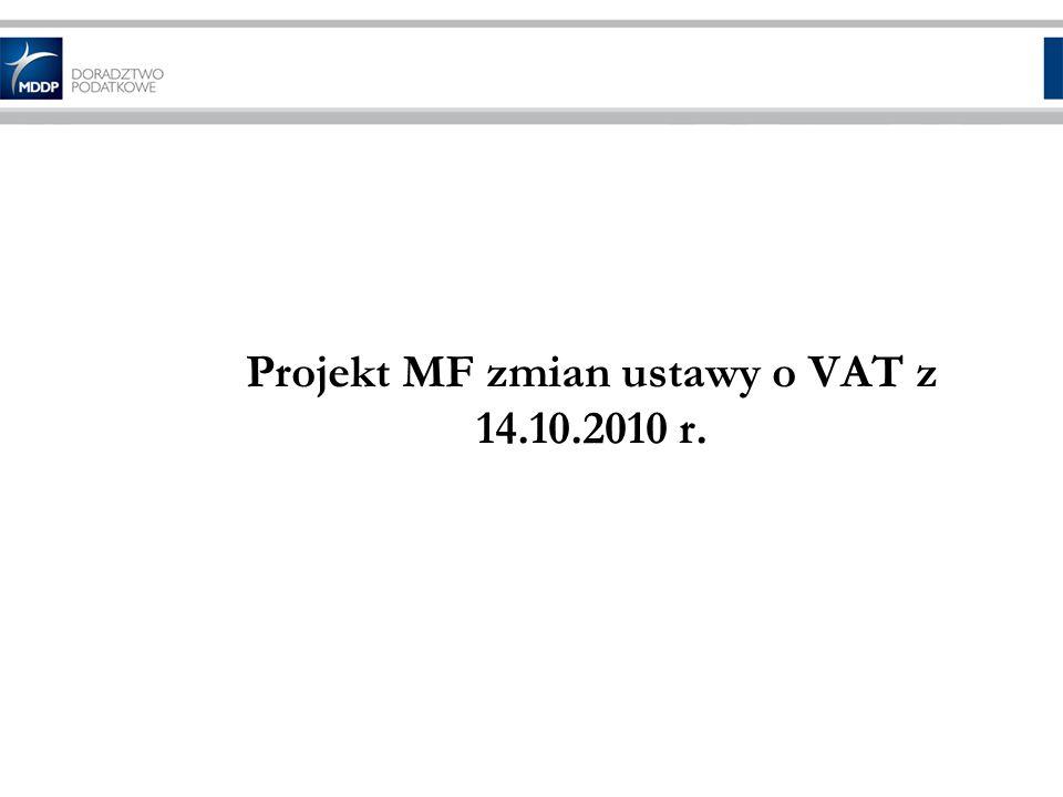 Projekt MF zmian ustawy o VAT z 14.10.2010 r.