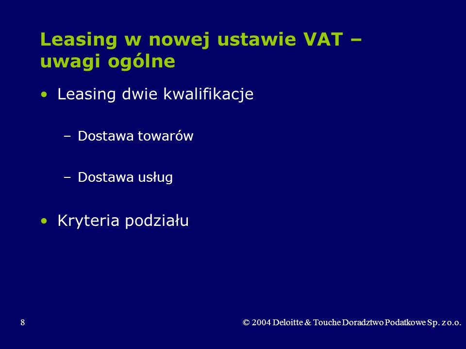 Leasing w nowej ustawie VAT – uwagi ogólne