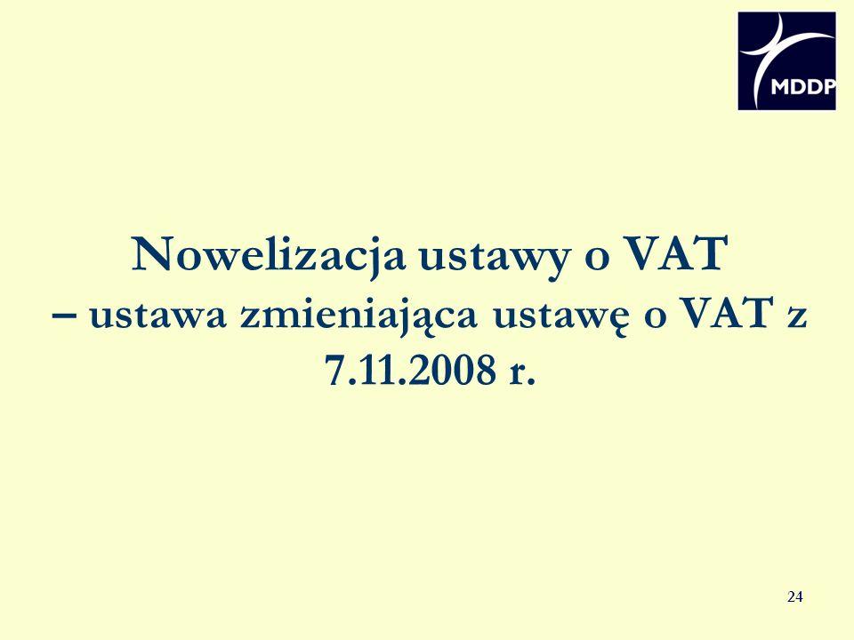 Nowelizacja ustawy o VAT – ustawa zmieniająca ustawę o VAT z 7. 11