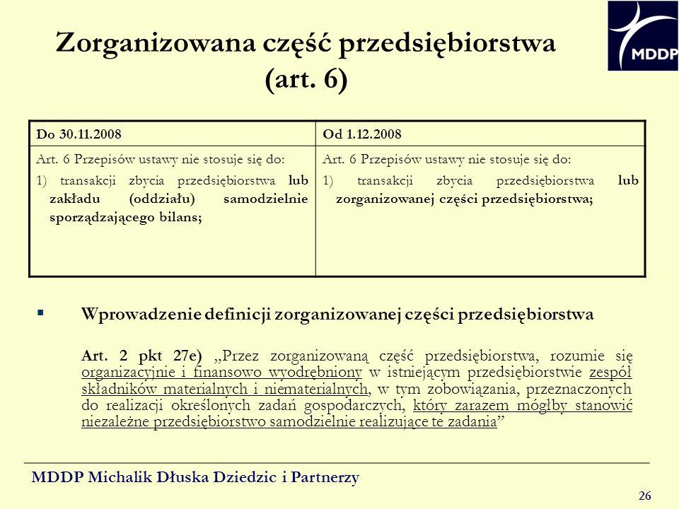 Zorganizowana część przedsiębiorstwa (art. 6)