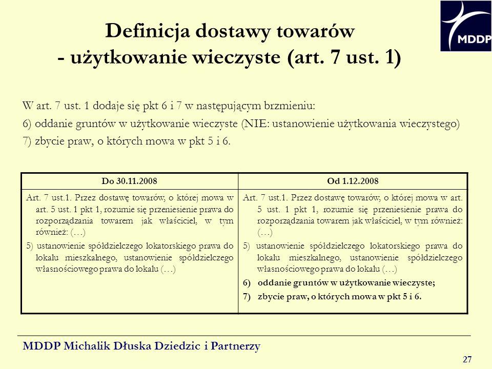 Definicja dostawy towarów - użytkowanie wieczyste (art. 7 ust. 1)