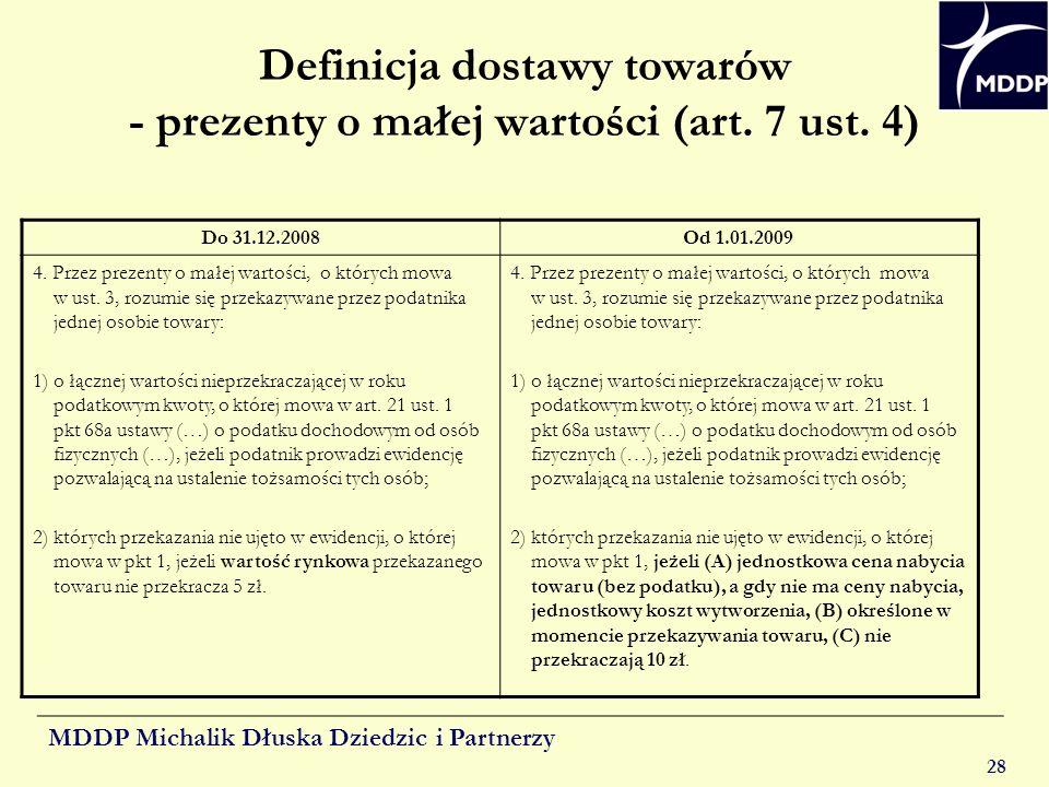Definicja dostawy towarów - prezenty o małej wartości (art. 7 ust. 4)