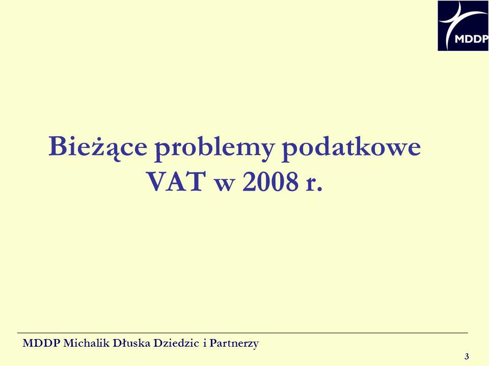 Bieżące problemy podatkowe VAT w 2008 r.