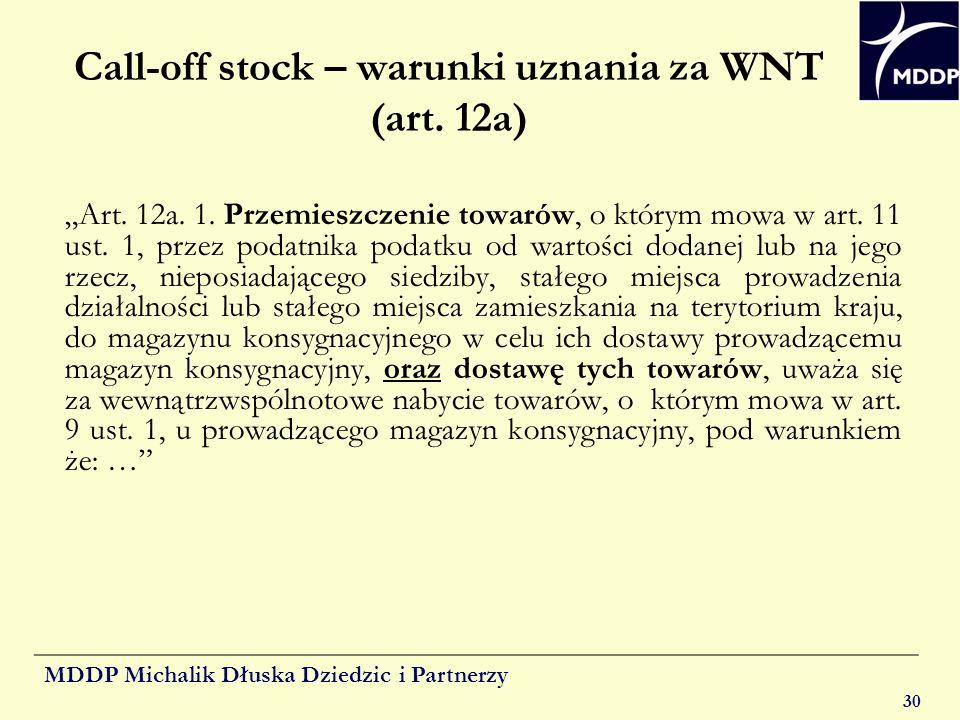 Call-off stock – warunki uznania za WNT (art. 12a)