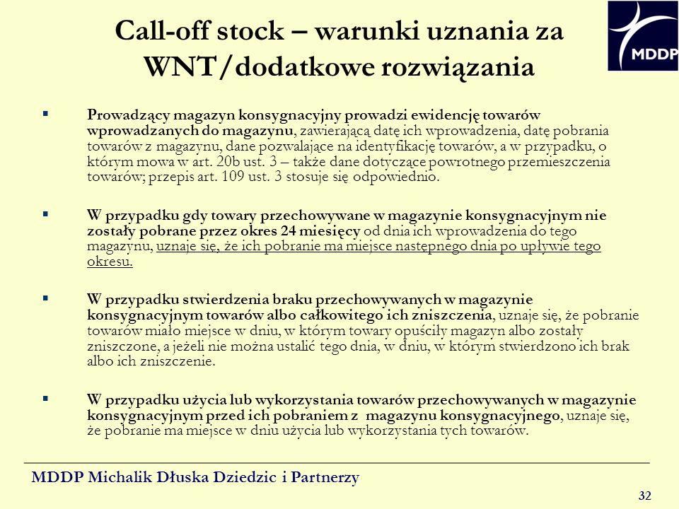 Call-off stock – warunki uznania za WNT/dodatkowe rozwiązania