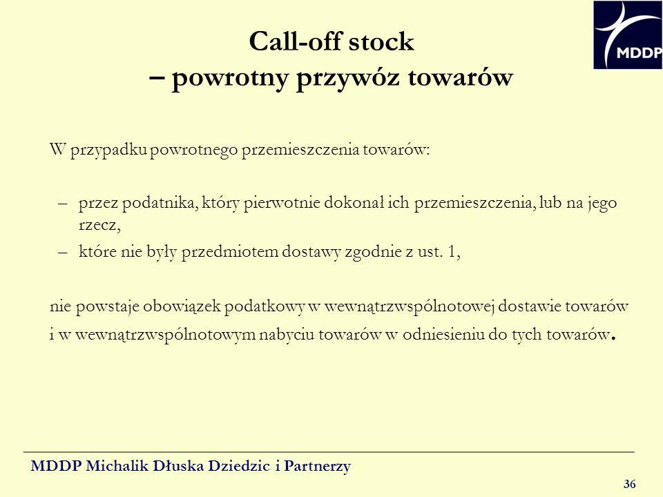 Call-off stock – powrotny przywóz towarów