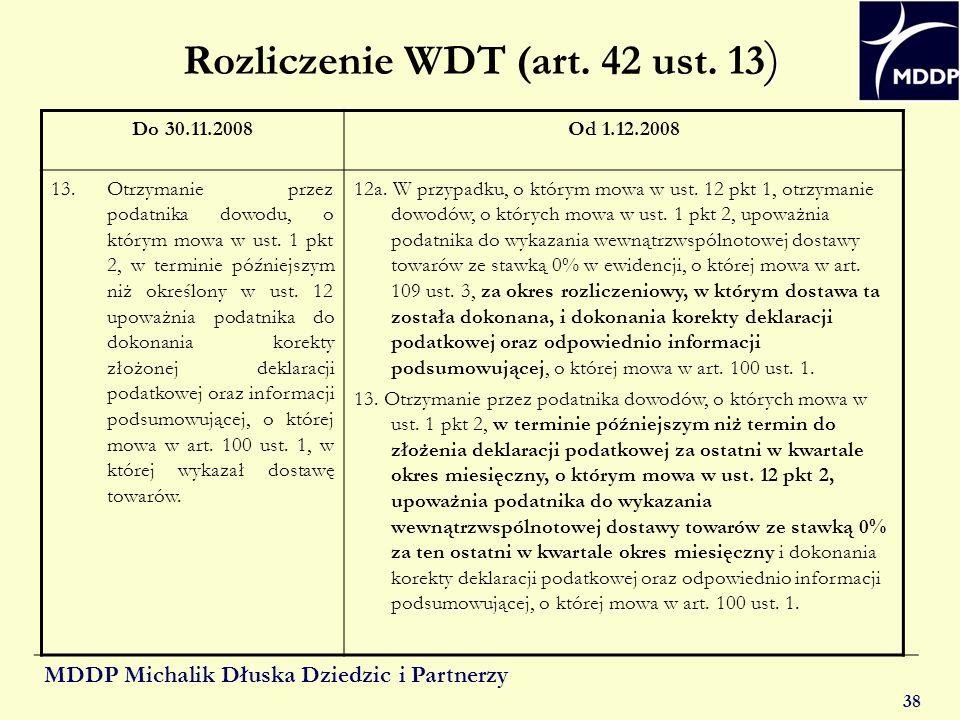 Rozliczenie WDT (art. 42 ust. 13)