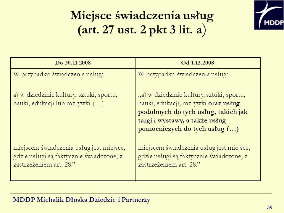 Miejsce świadczenia usług (art. 27 ust. 2 pkt 3 lit. a)