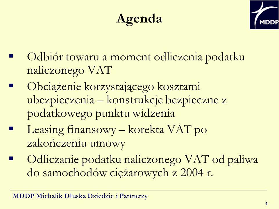 Agenda Odbiór towaru a moment odliczenia podatku naliczonego VAT