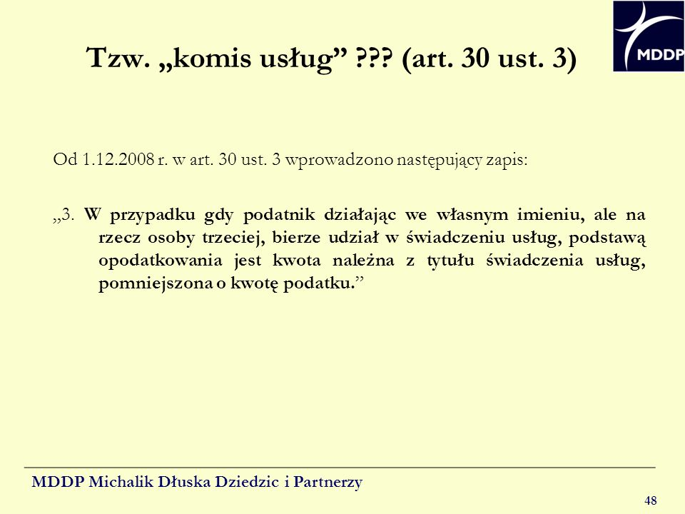 "Tzw. ""komis usług (art. 30 ust. 3)"