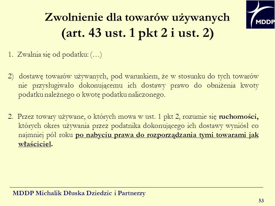 Zwolnienie dla towarów używanych (art. 43 ust. 1 pkt 2 i ust. 2)