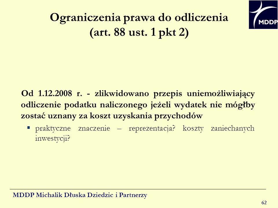 Ograniczenia prawa do odliczenia (art. 88 ust. 1 pkt 2)