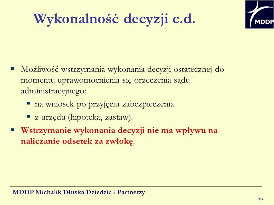 Wykonalność decyzji c.d.