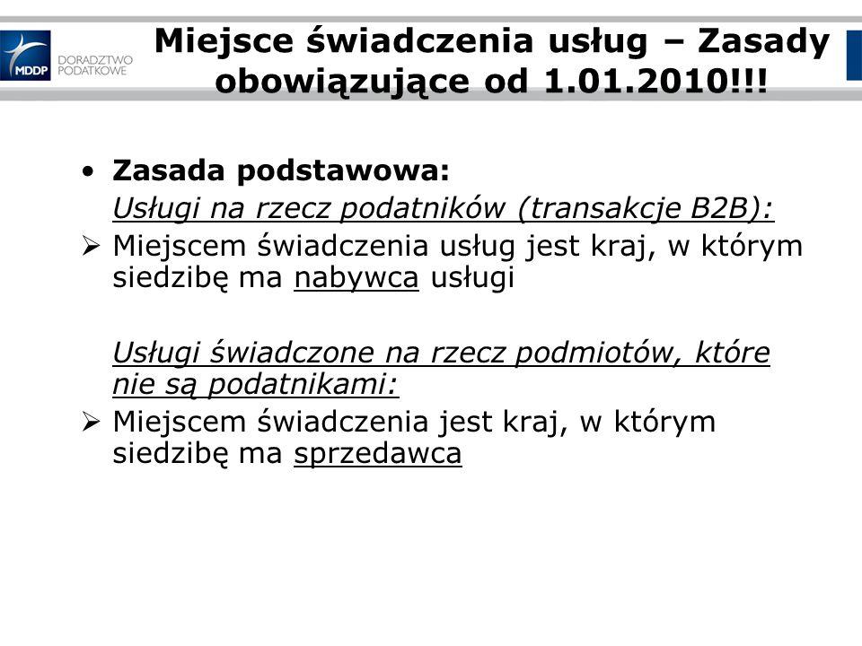 Miejsce świadczenia usług – Zasady obowiązujące od 1.01.2010!!!