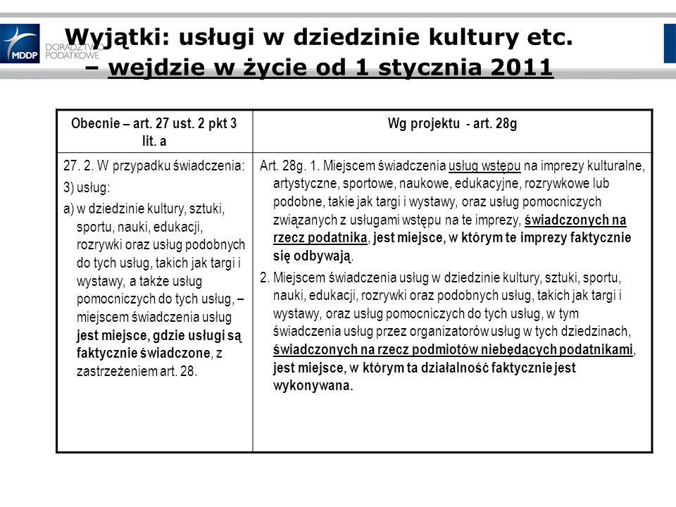 Obecnie – art. 27 ust. 2 pkt 3 lit. a