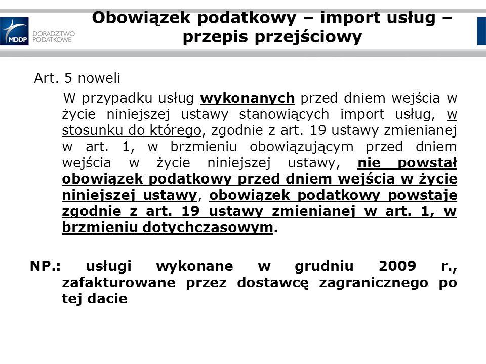 Obowiązek podatkowy – import usług – przepis przejściowy