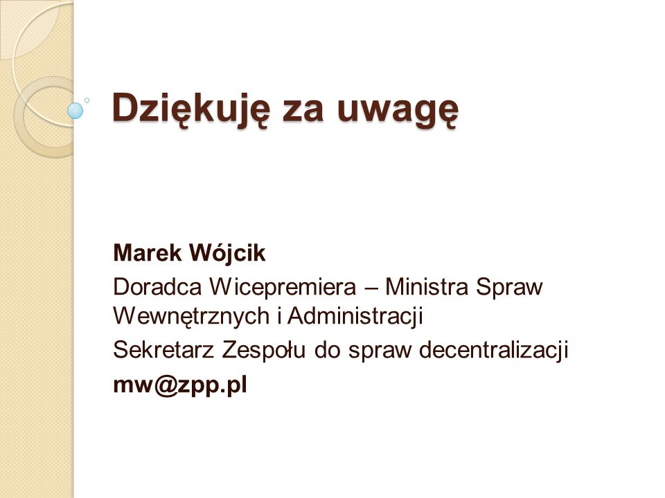 Dziękuję za uwagę Marek Wójcik
