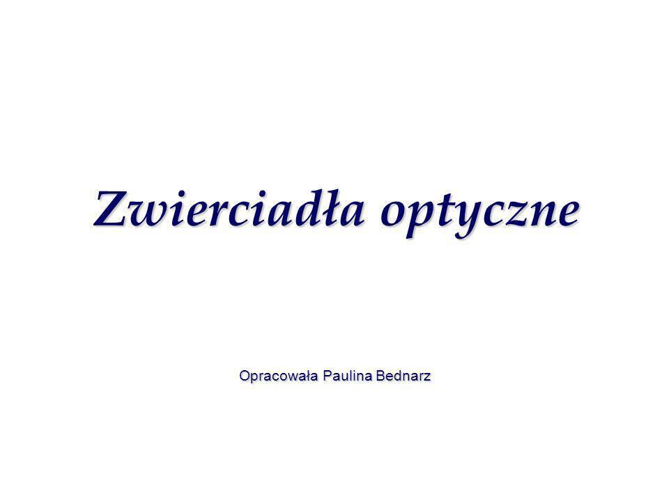 Opracowała Paulina Bednarz