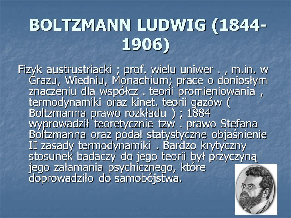 BOLTZMANN LUDWIG (1844-1906)