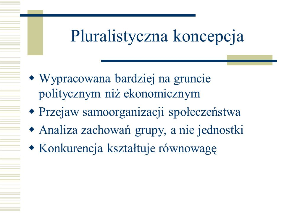 Pluralistyczna koncepcja