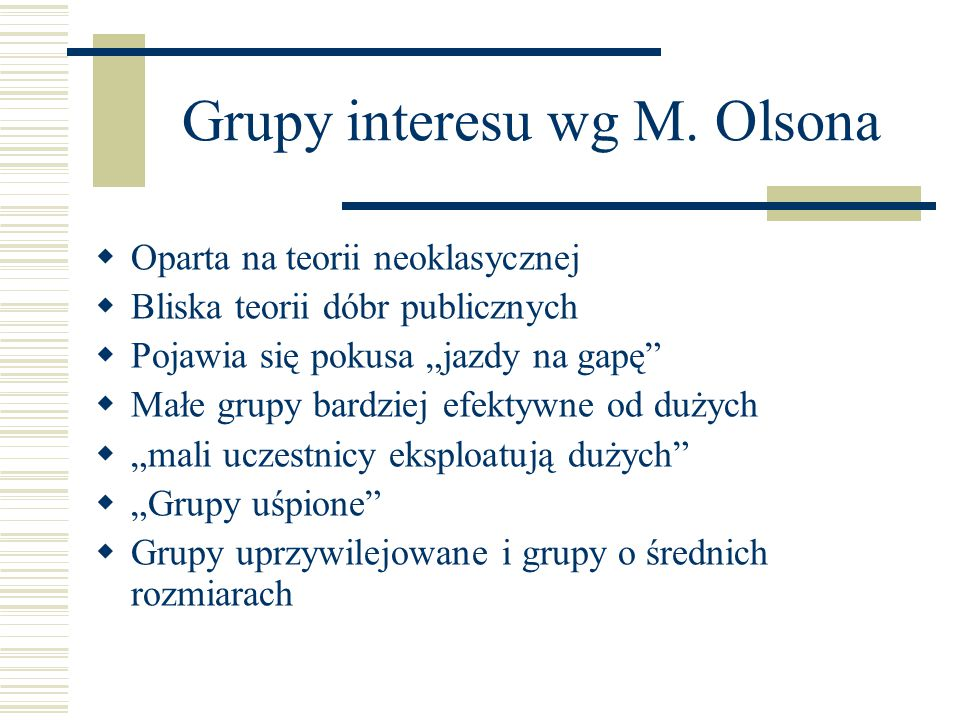 Grupy interesu wg M. Olsona