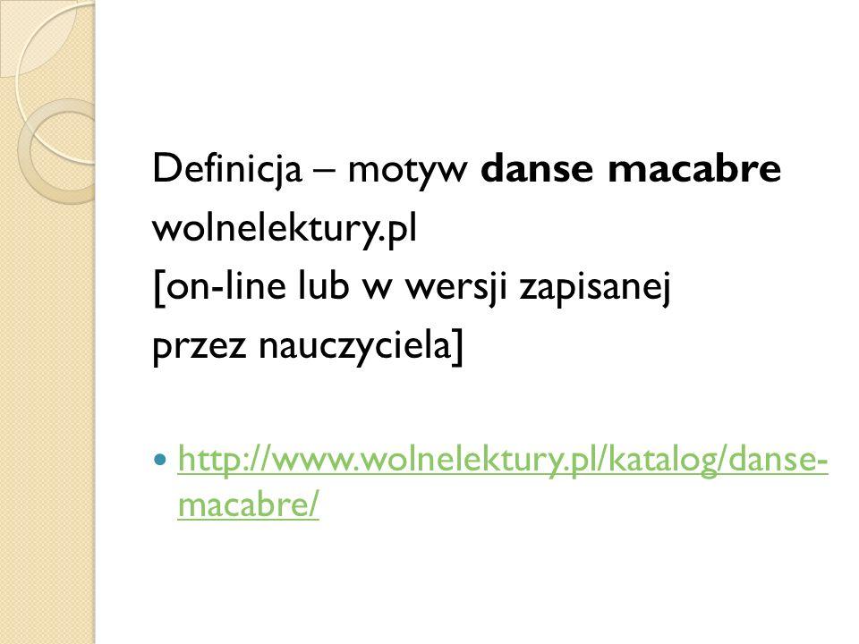 Definicja – motyw danse macabre wolnelektury.pl