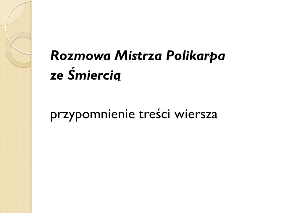 Rozmowa Mistrza Polikarpa ze Śmiercią przypomnienie treści wiersza