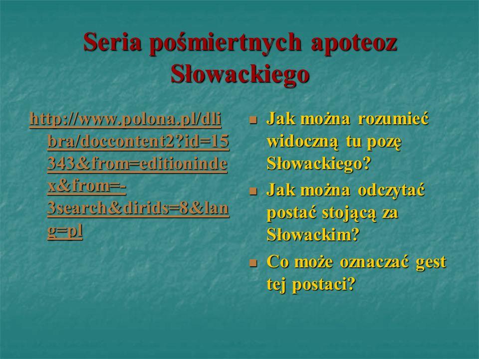 Seria pośmiertnych apoteoz Słowackiego