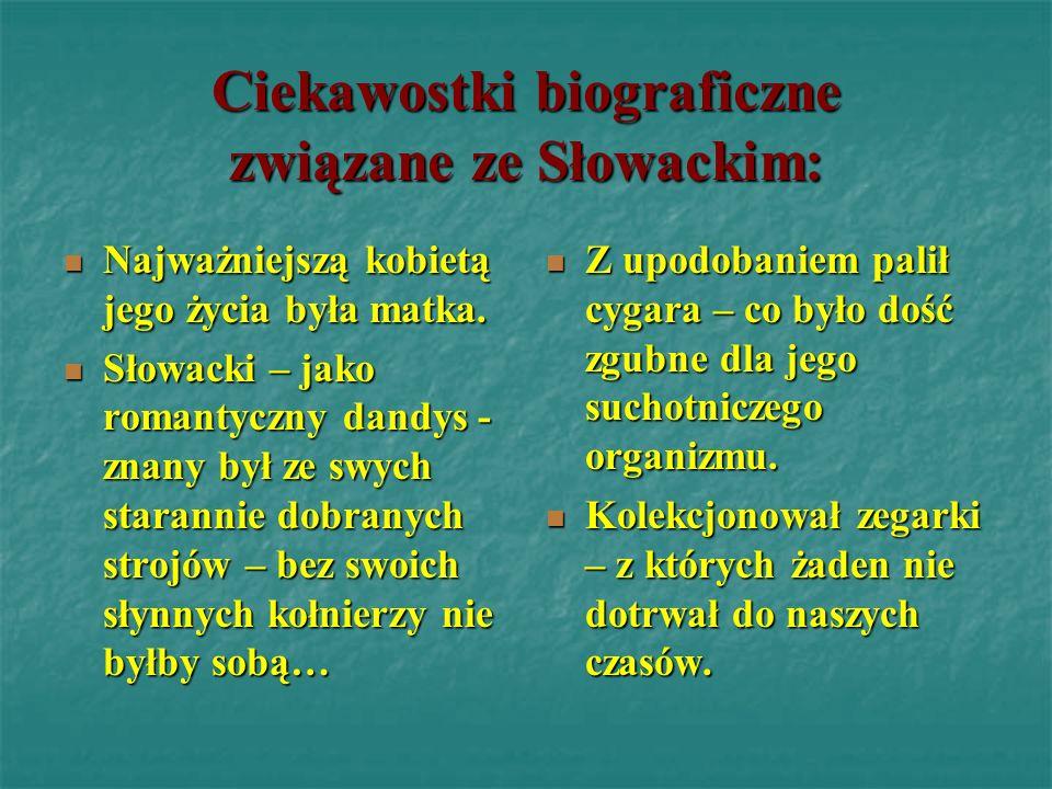 Ciekawostki biograficzne związane ze Słowackim: