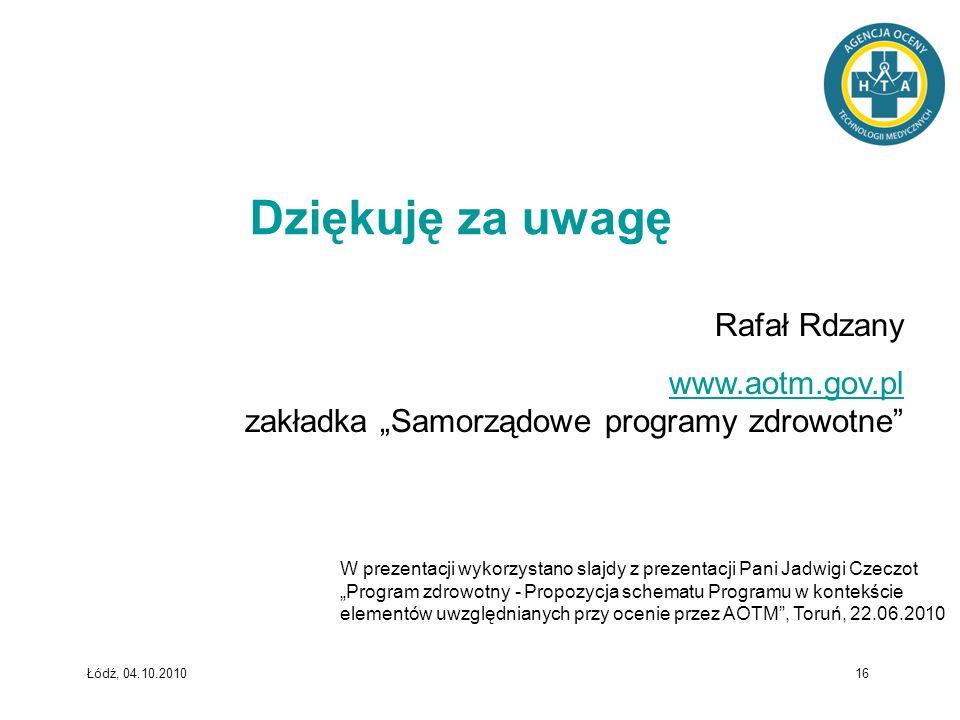 Dziękuję za uwagę Rafał Rdzany