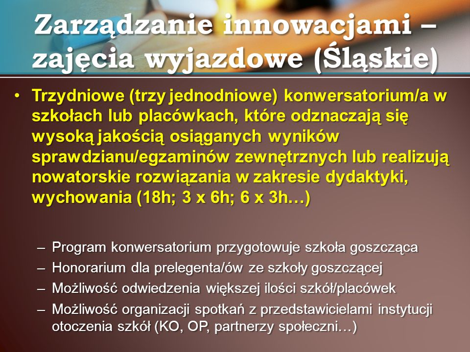 Zarządzanie innowacjami – zajęcia wyjazdowe (Śląskie)