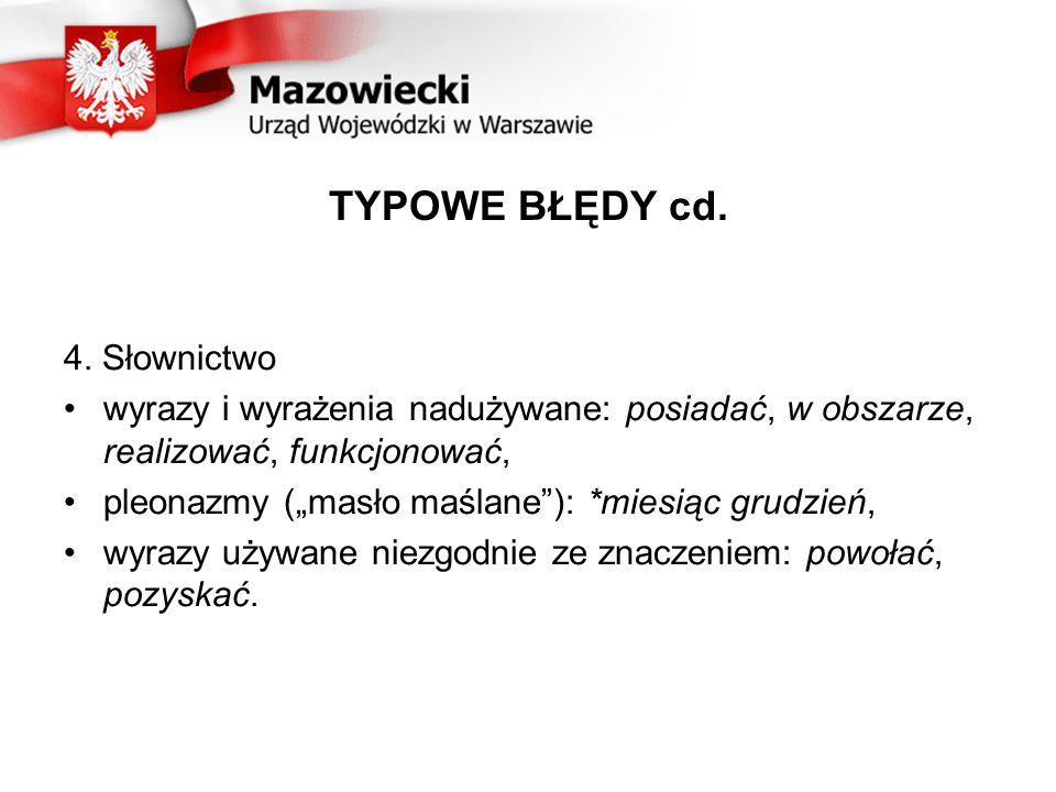 TYPOWE BŁĘDY cd. 4. Słownictwo