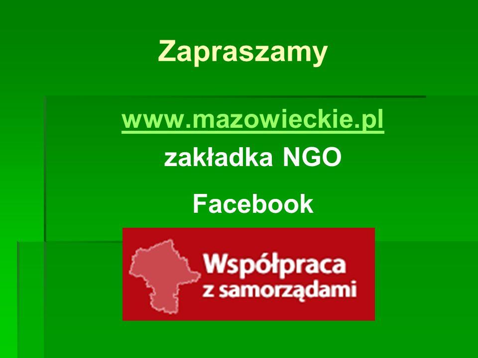 Zapraszamy www.mazowieckie.pl zakładka NGO Facebook