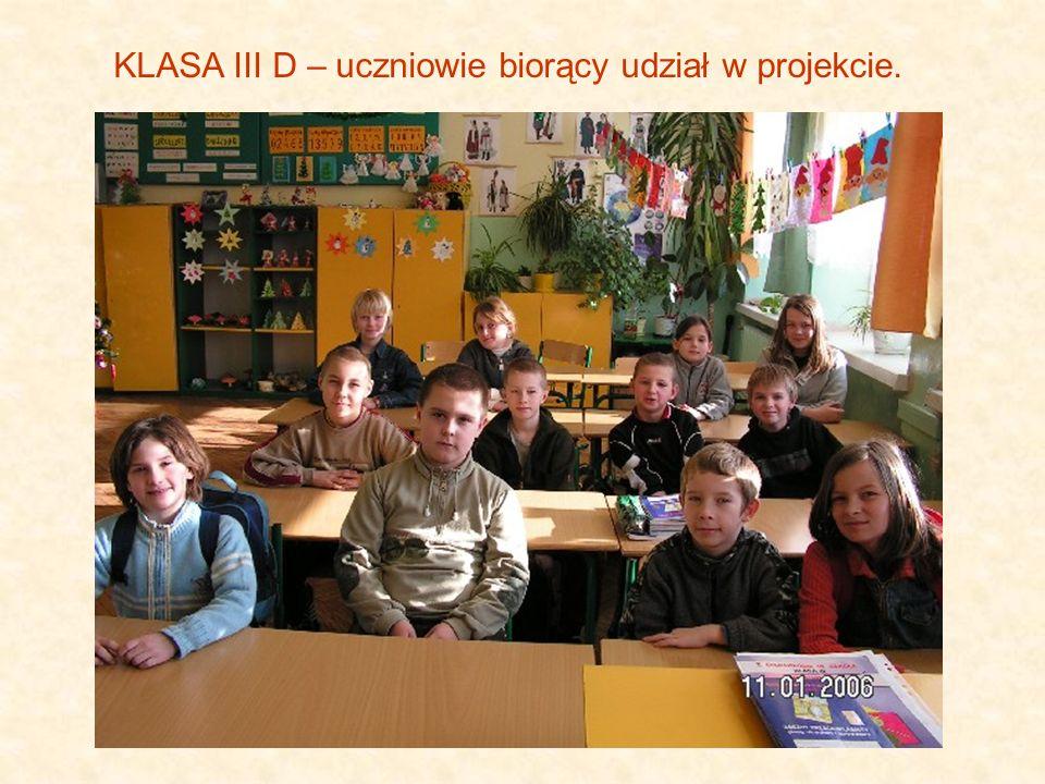KLASA III D – uczniowie biorący udział w projekcie.