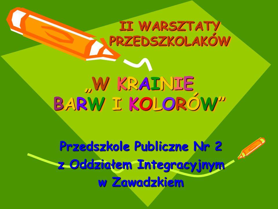 """""""W KRAINIE BARW I KOLORÓW"""