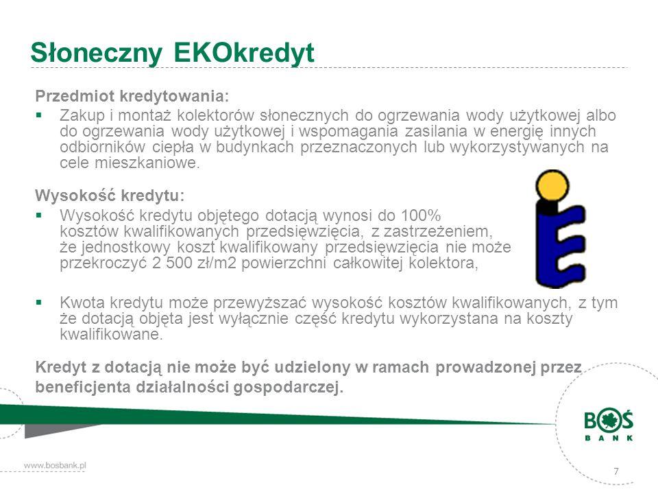 Słoneczny EKOkredyt Przedmiot kredytowania:
