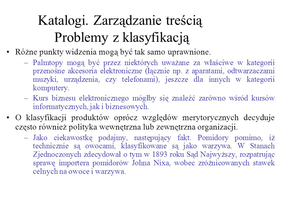 Katalogi. Zarządzanie treścią Problemy z klasyfikacją