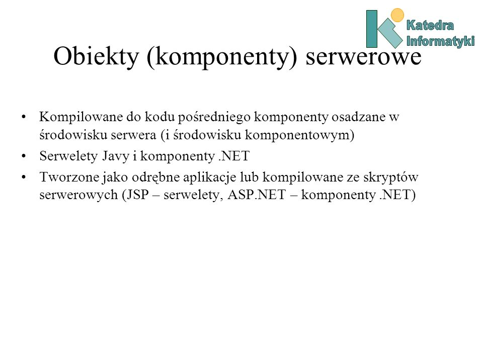 Obiekty (komponenty) serwerowe