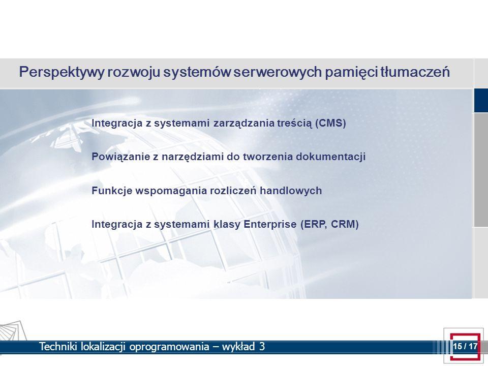 Perspektywy rozwoju systemów serwerowych pamięci tłumaczeń