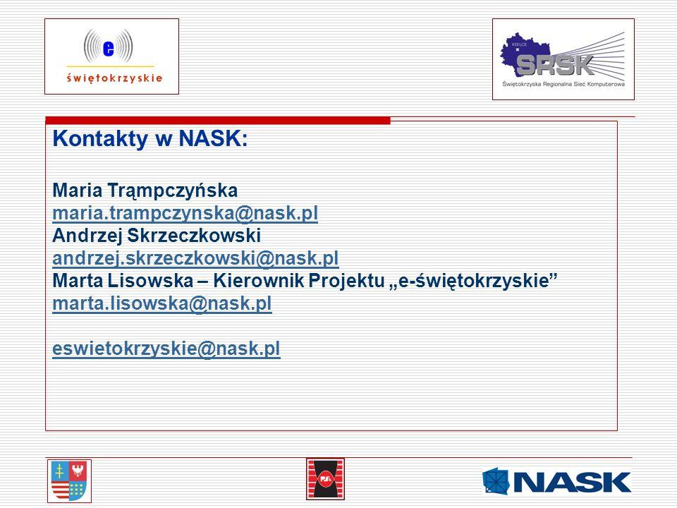 Kontakty w NASK: Maria Trąmpczyńska maria.trampczynska@nask.pl