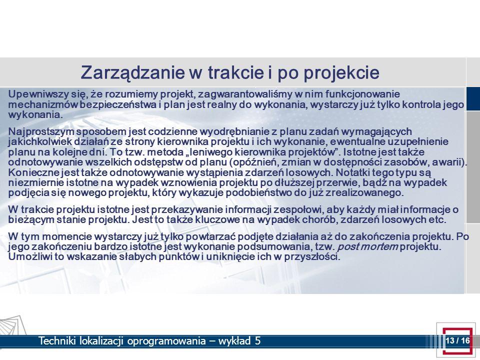 Zarządzanie w trakcie i po projekcie